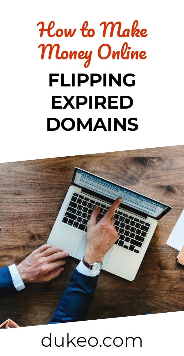 How to Make Money Online Flipping Expired Domains