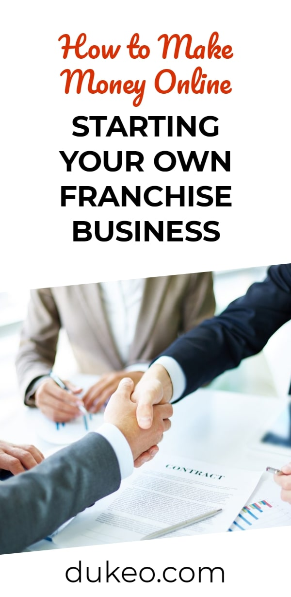 How to Make Money Online Starting Your Own Franchise Business
