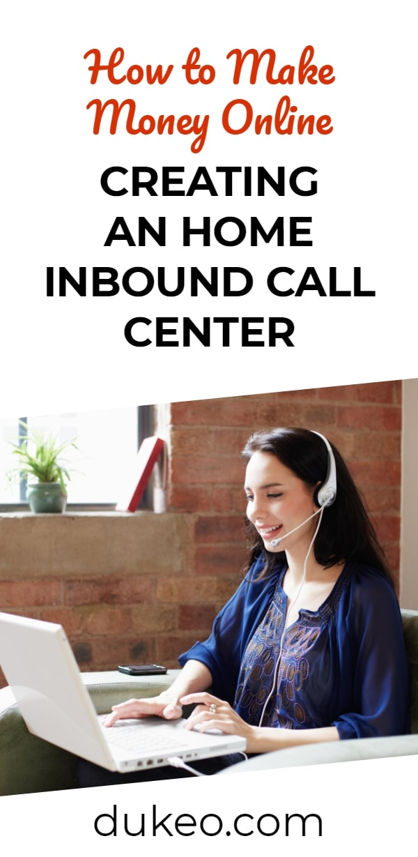 How to Make Money Online Creating an Home Inbound Call Center