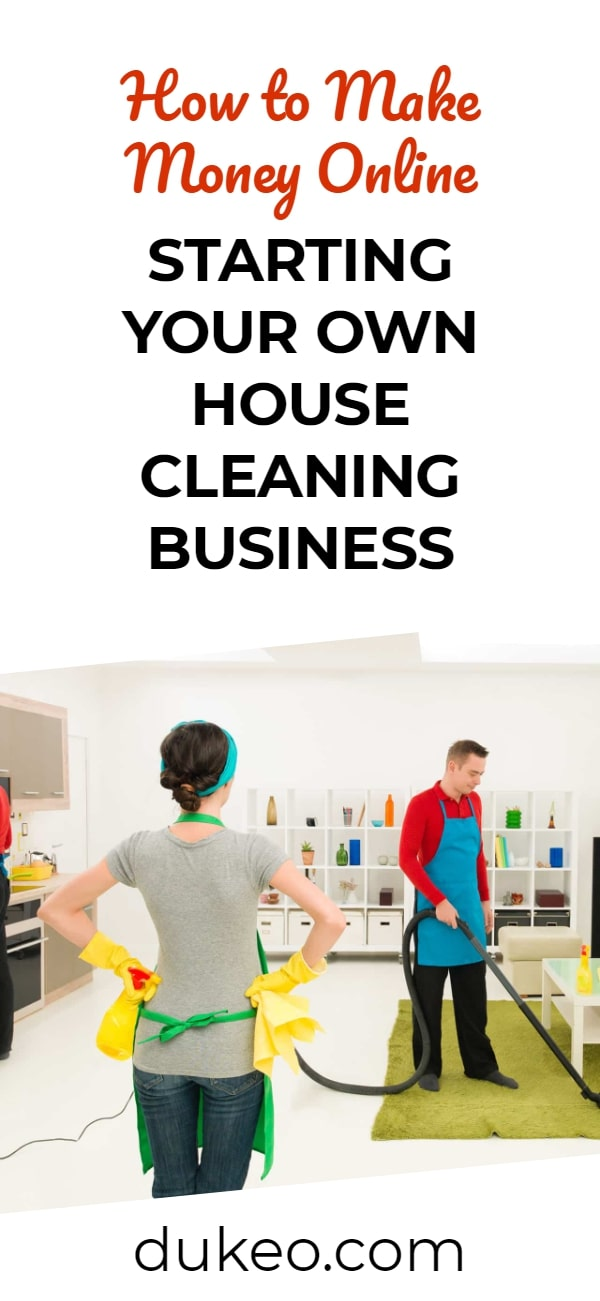 How To Make Money Online Starting Your Own House Cleaning