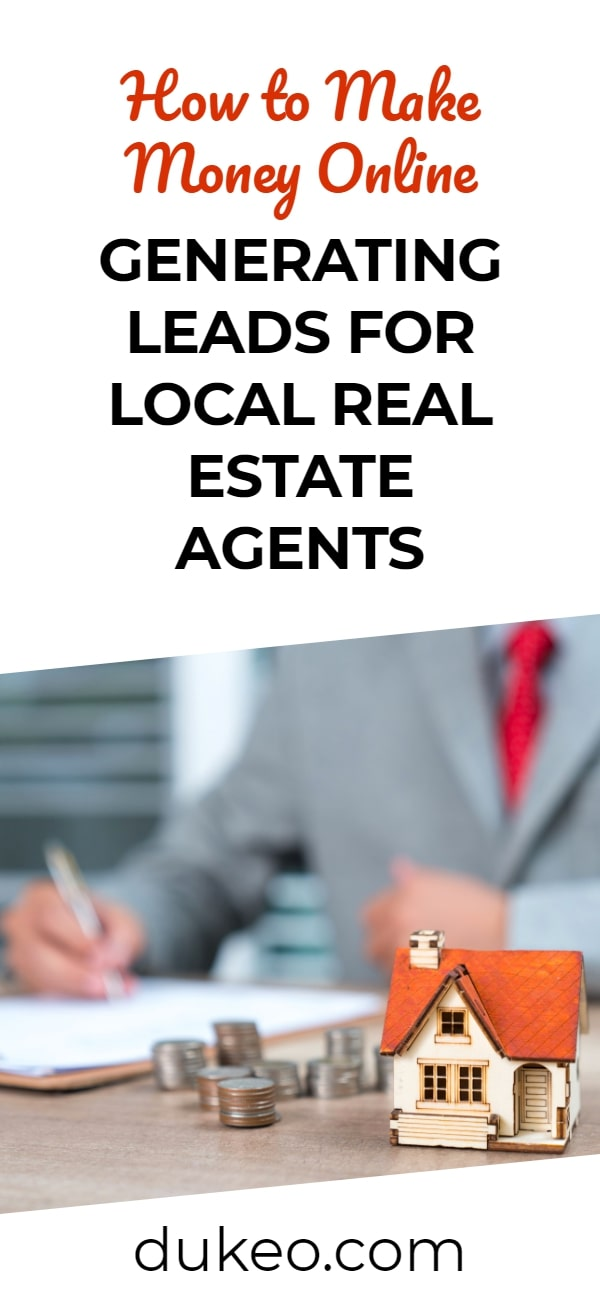 How to Make Money Online Generating Leads for Local Real Estate Agents