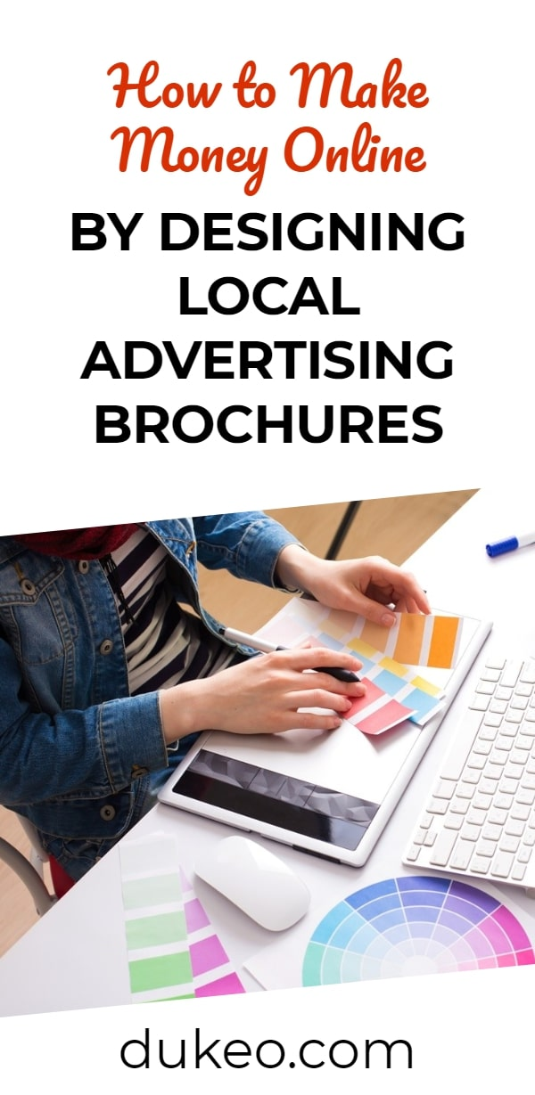 How to Make Money Online by Designing Local Advertising Brochures