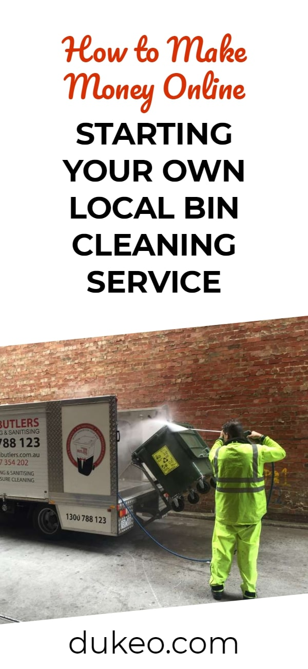How to Make Money Online Starting Your Own Local Bin Cleaning Service