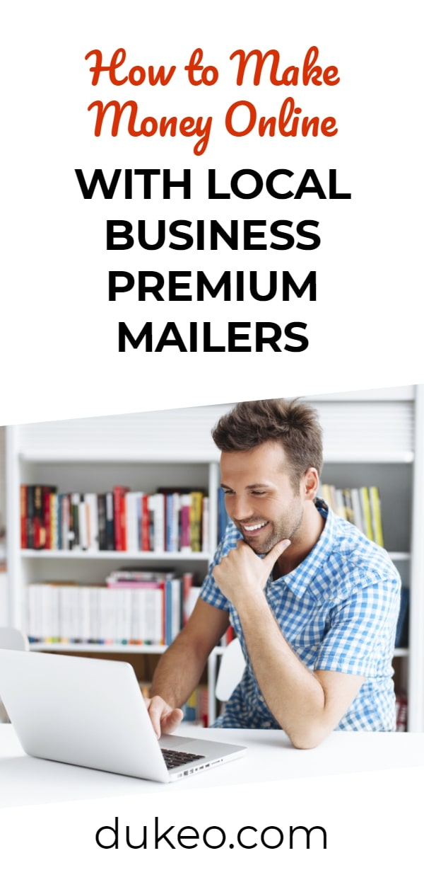 How to Make Money Online with Local Business Premium Mailers