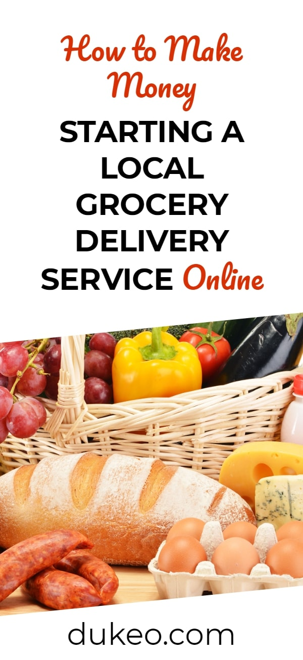 How to Make Money Starting a Local Grocery Delivery Service Online