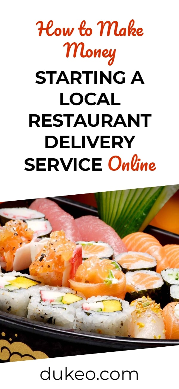 How to Make Money Starting a Local Restaurant Delivery Service Online
