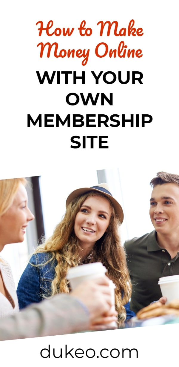 How to Make Money Online with Your Own Membership Site