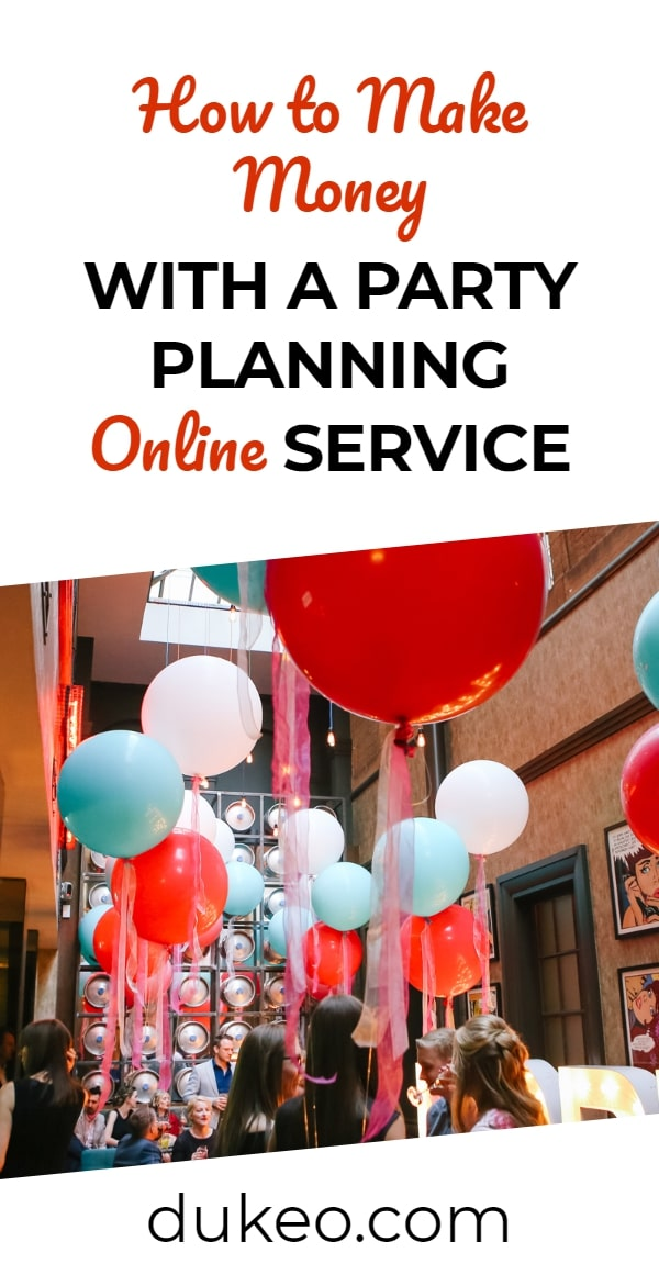 how to make money with a party planning online service