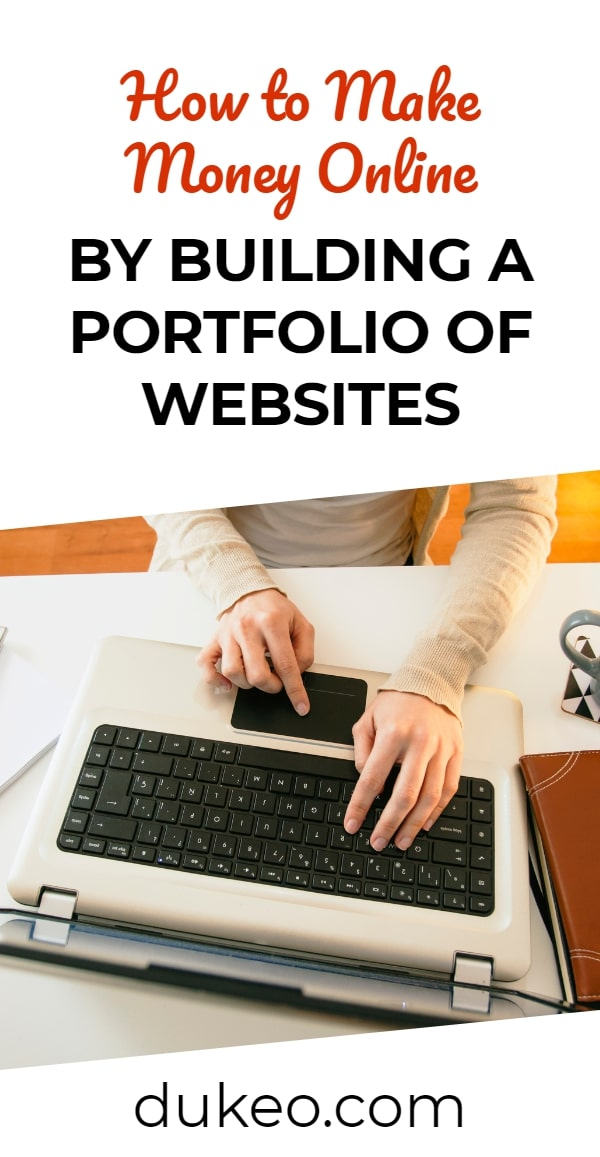 How to Make Money Online by Building a Portfolio of Websites