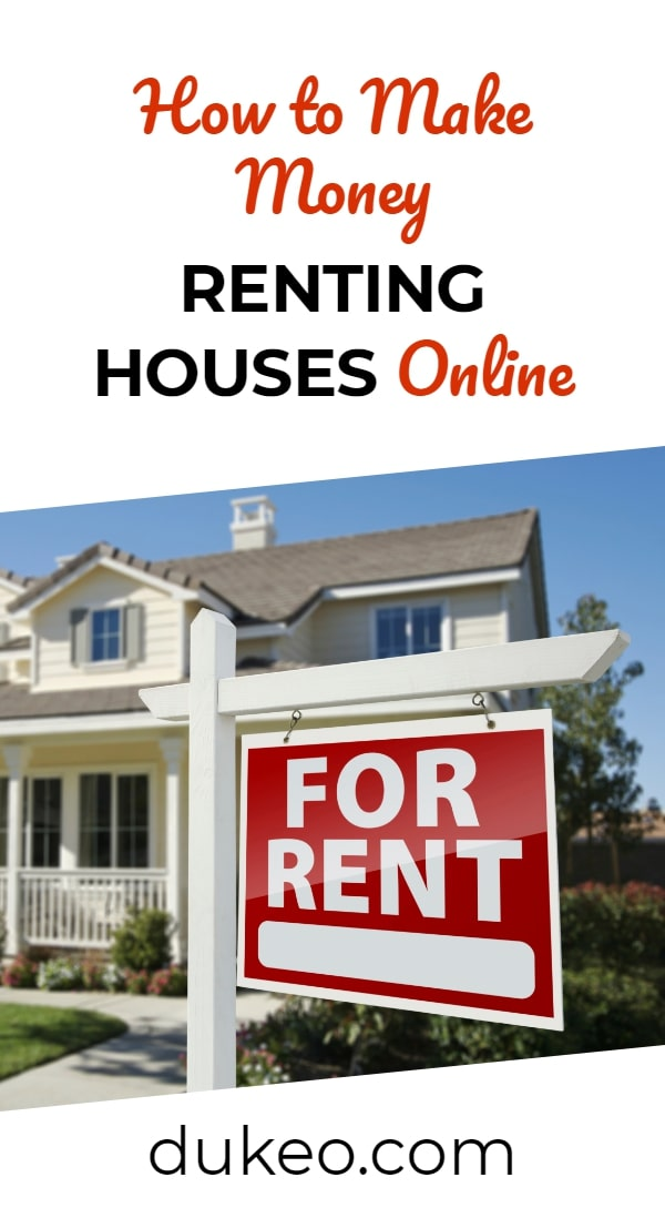 How to Make Money Renting Houses Online