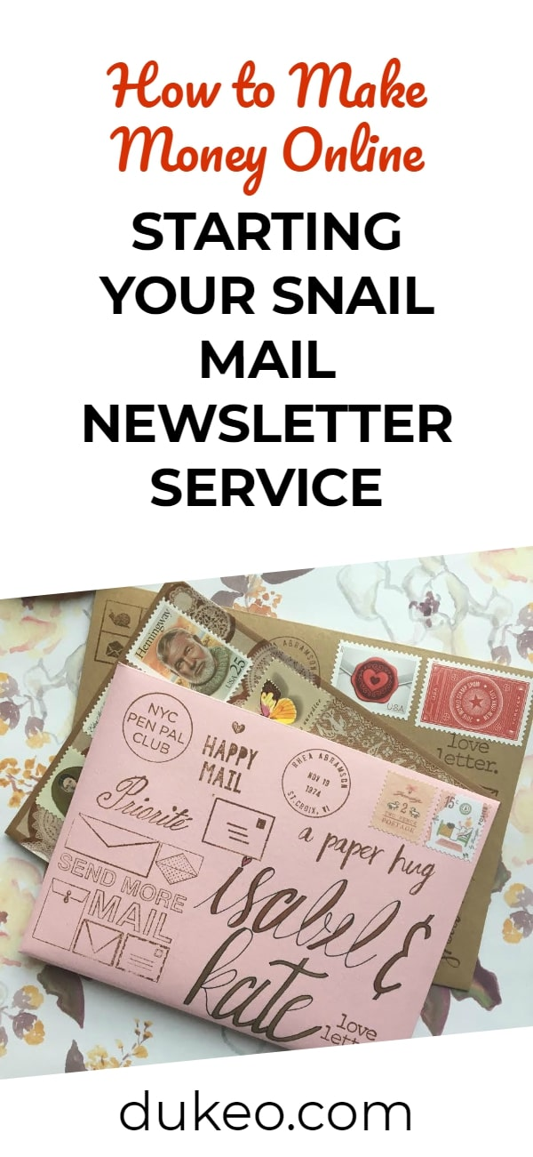 How to Make Money Online Starting Your Snail Mail Newsletter Service