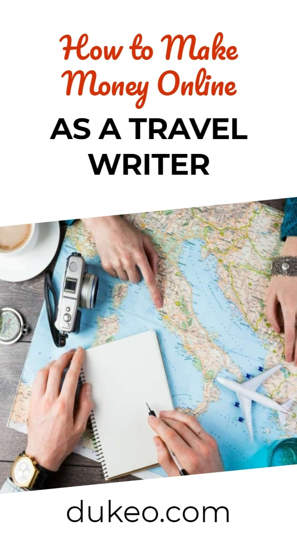 How to Make Money Online as a Travel Writer