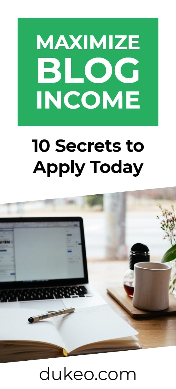 Maximize Blog Income: 10 Secrets to Apply Today