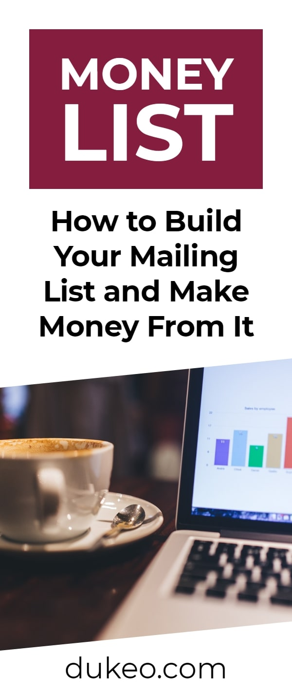 Money List: How to Build Your Mailing List and Make Money From It