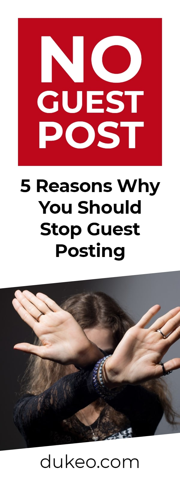 No Guest Post: 5 Reasons Why You Should Stop Guest Posting