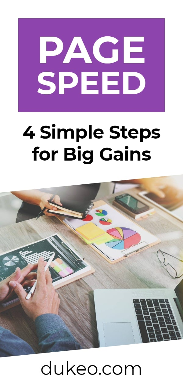 Page Speed: 4 Simple Steps for Big Gains