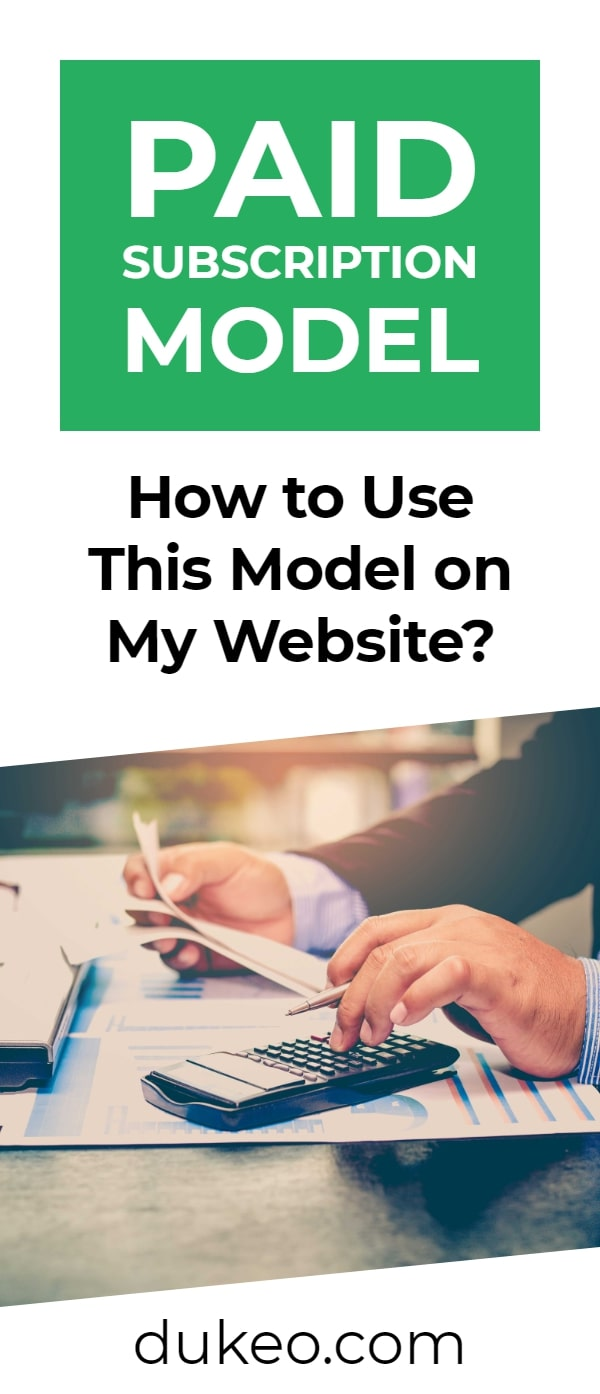 Paid Subscription Model: How to Use This Model on My Website?