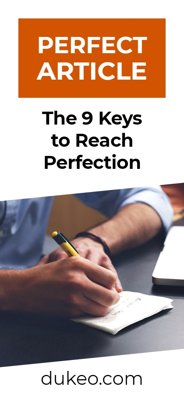 Perfect Article: The 9 Keys to Reach Perfection