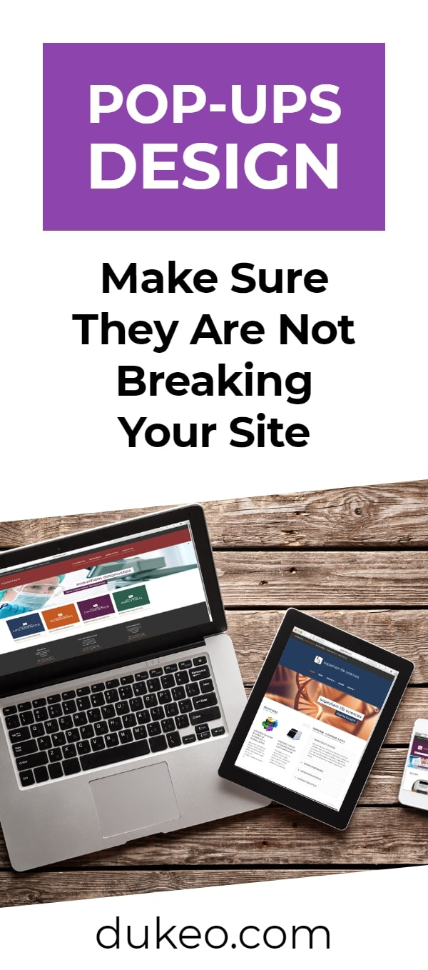 Pop-Ups Design: Make Sure They Are Not Breaking Your Site
