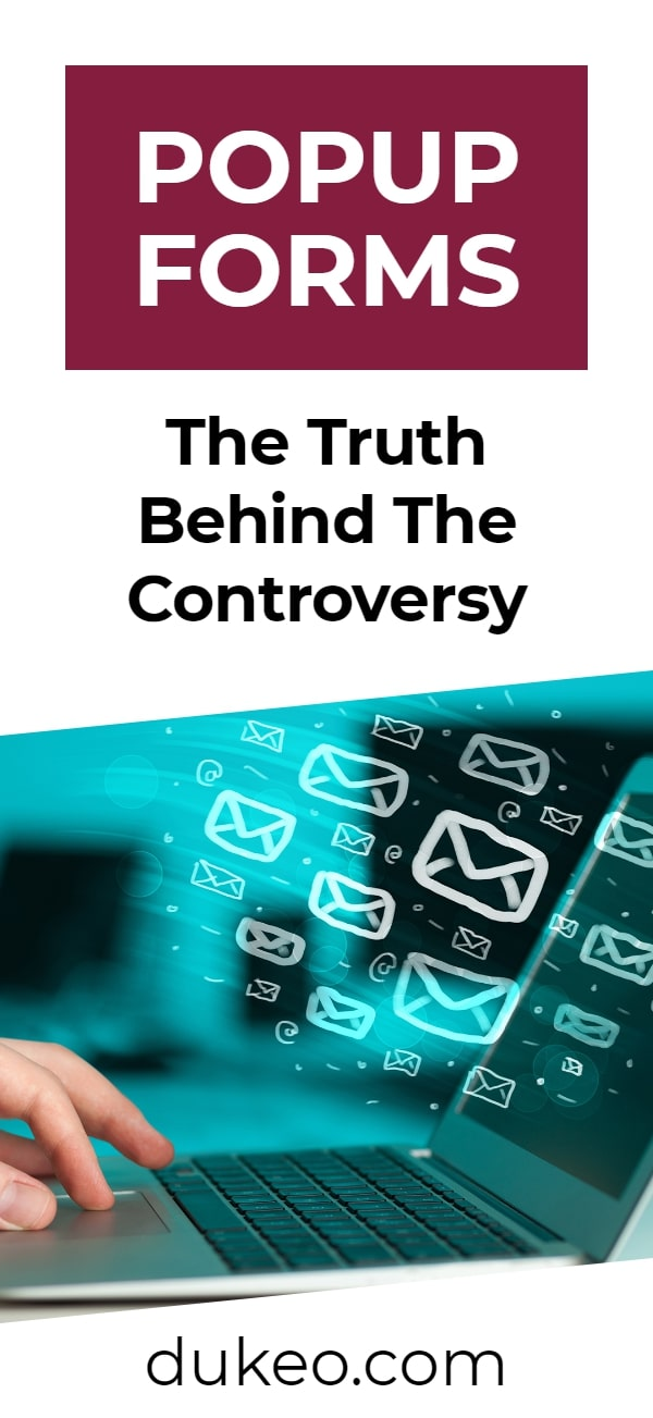Popup Forms: The Truth Behind The Controversy