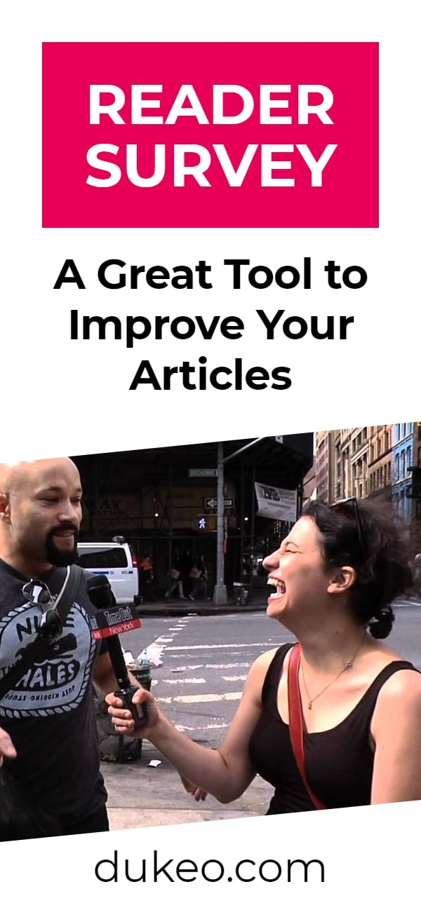 Reader Survey: A Great Tool To Improve Your Articles