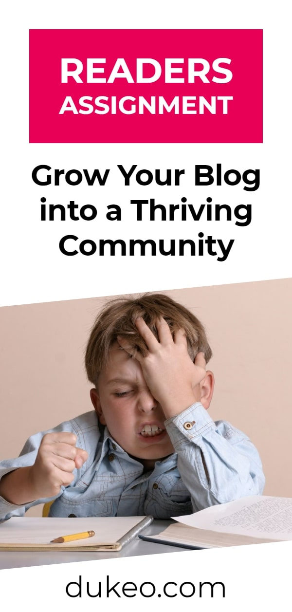 Readers Assignment: Grow Your Blog into a Thriving Community