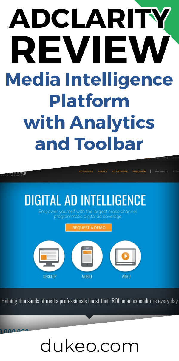 AdClarity Review: Media Intelligence Platform with Analytics and Toolbar