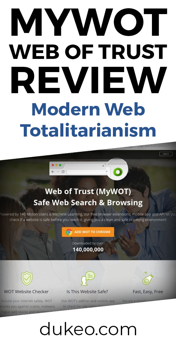 MYWOT Web Of Trust Review: Modern Web Totalitarianism