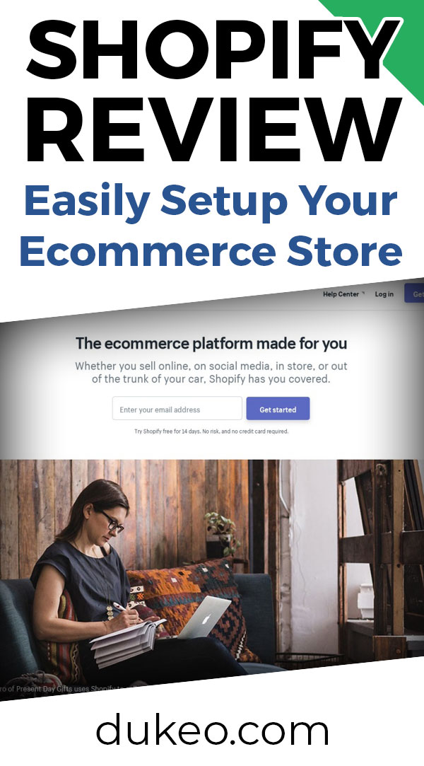 Shopify Review: Easily Setup Your Ecommerce Store