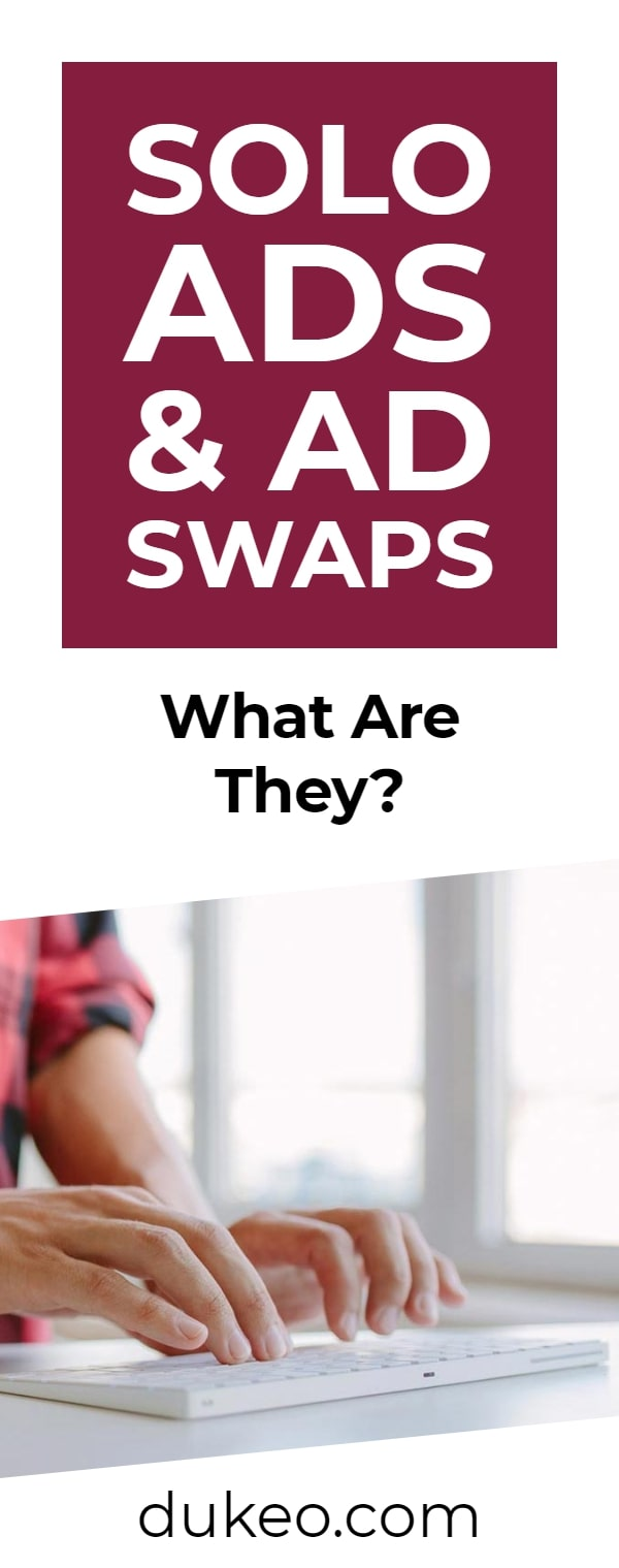 Solo Ads & Ad Swaps: What Are They?