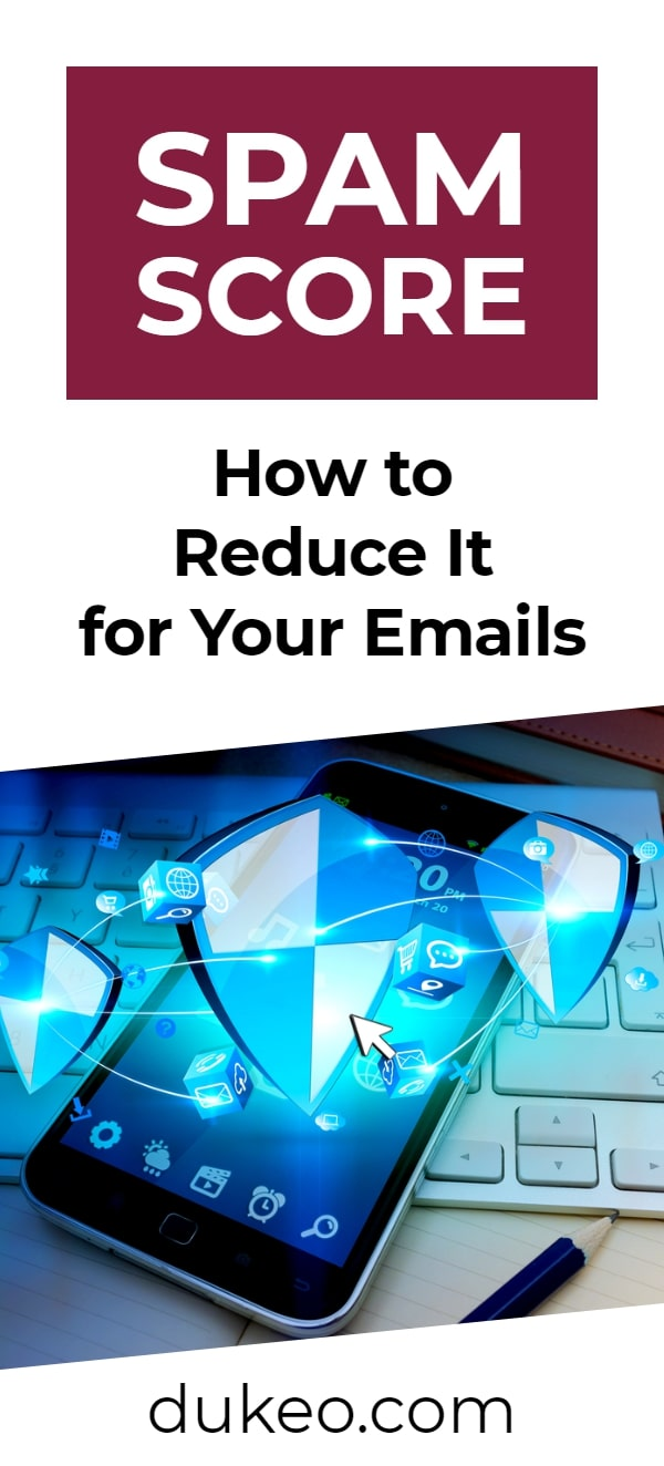 Spam Score: How to Reduce It for Your Emails