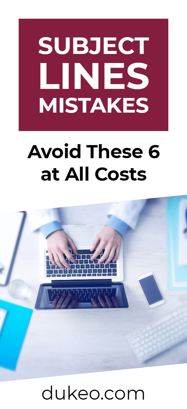Subject Lines Mistakes: Avoid These 6 at All Costs