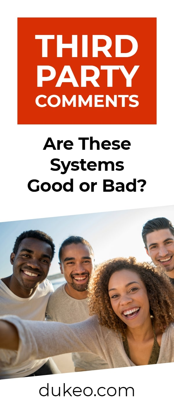 Third-Party Comments: Are These Systems Good or Bad?