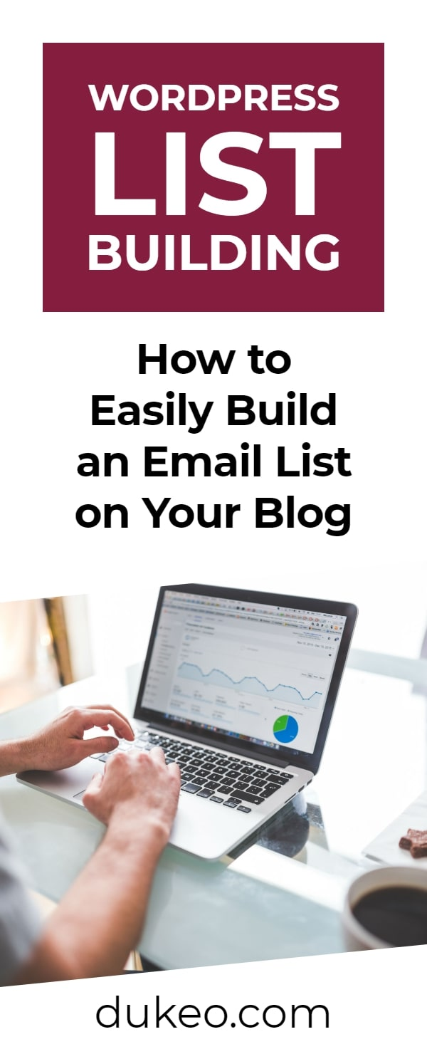 WordPress List Building: How To Easily Build an Email List on Your Blog